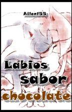 Labios sabor Chocolate by Ailen155