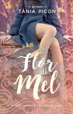 Flor de Mel (completa) by TaniaPicon
