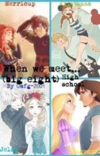 When we meet... (The big eight high school) by OMFG-2001