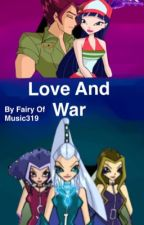 Love and War. ---old title Love Story. by WhelmedBirdie