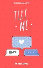 Text Me (Español) by LeLu97
