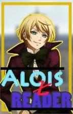 Alois x reader by -_AloisTrancy_-