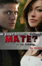 I'm your bloody friggin' mate? You got to be joking... by nyabhzz