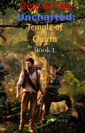 Rise Of The Uncharted: Temple Of Charta Book 1 - Chapter 4: On The
