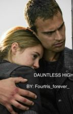 Dauntless High by Taylahmarie21