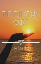 The Itch of My Wrist- Cake Soulmate Oneshot by upinthe_hoodings