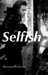 Selfish (l.s) by doersandbelievers