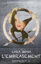 Lara Mona - L'embrasement - Jeu de Rôle by LaraMonaOreos
