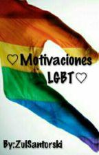 ♡ Motivaciones LGBT ♡ by ZulSantorski