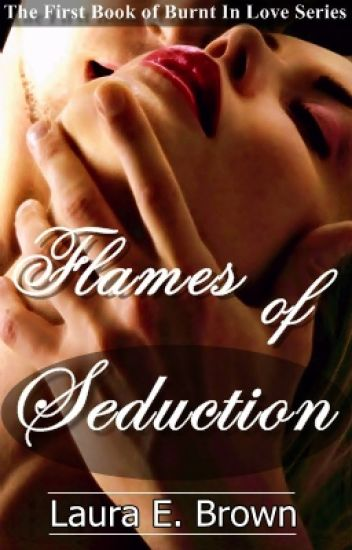 Flames Of Seduction- Book 1