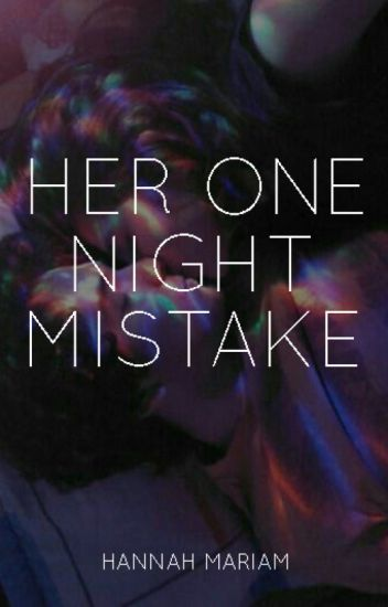 Her One Night Mistake