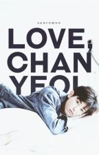 Love, Chanyeol [chanyeol ff] by chulthusiast