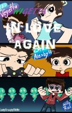 In Love Again (wigetta,rubelangel,lutaxx) by LadyCreepyOkNo