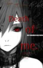 death of me. by Just_A_Girl_1996