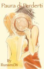 Paura di perderti by Runami36