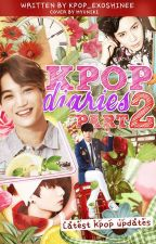 Kpop Diaries Part 2 by Kpop_ExoShinee