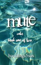 Mute // cake by hoodings5sos