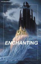 Enchanting (AU!Larry Stylinson) by stillmygayband