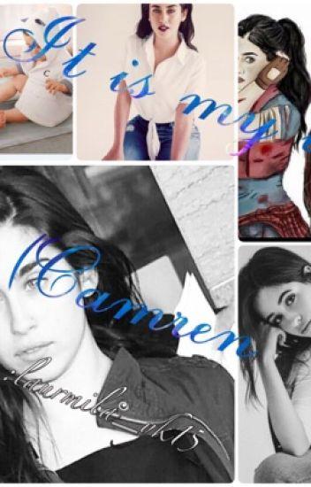 It is my life:-)camren