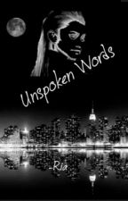 Unspoken Words by DirectionerRia17