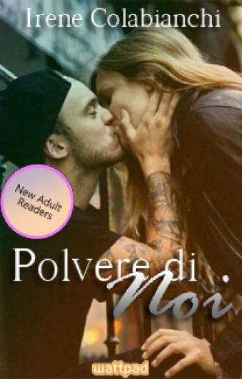 Polvere di Noi -(With Us Saga)