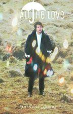 'অল দ্যা লাভ' (All The Love ft. Harry Styles) by farhanatoma