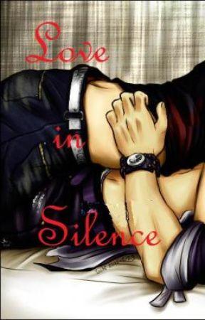 ♂ Love in Silence♂  (Book 1) by XxBlaqkSnowxX