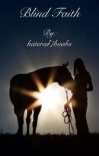 Blind Faith by katered7books