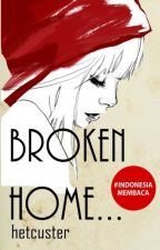 Broken Home by hetcuster