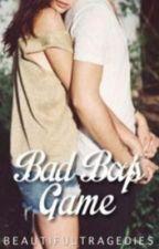 Bad Boy's Games#BTONESHOT by flower1327