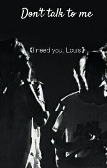Don't talk to me||Larry Stylinson||