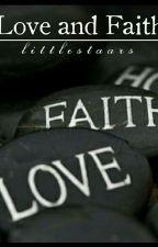 Love And Faith by littlestaars