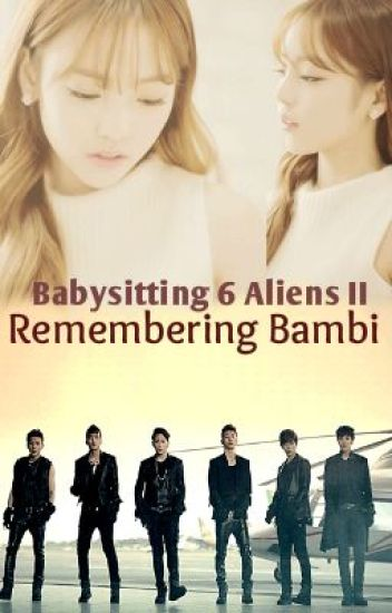 Remembering Bambi (Babysitting 6 Aliens #2)