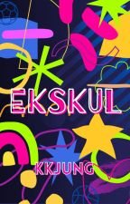 Ekskul by KKJung