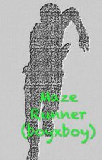 Maze Runner (boyxboy) √ by Federtanz