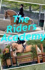 The Riders Academy by Jessicaross_xox