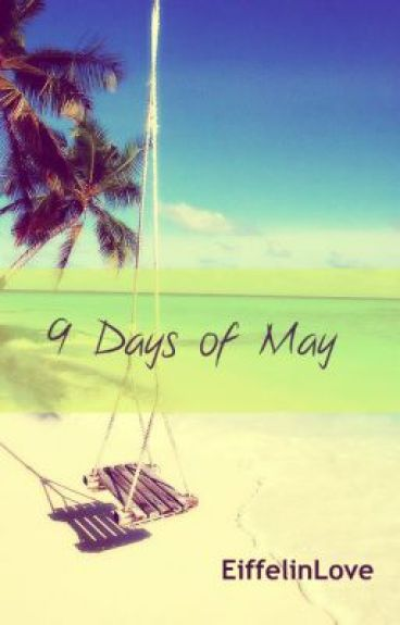9 Days of May.