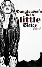 The Gangleaders Not so little Sister  by ghetto_nerd
