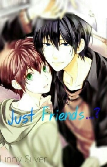 Just friends...?