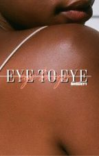 Eye to Eye by Breezey1