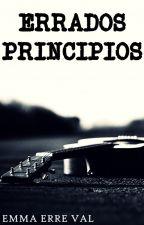 Errados Principios by EmmaErreVal