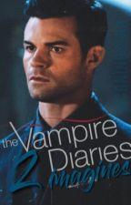 The Vampire Diaries Imagines 2 by kiIIerqueens