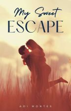 MY SWEET ESCAPE by adimontes
