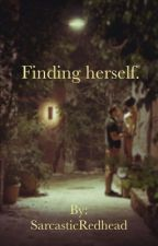 Finding herself. by SarcasticRedhead