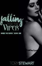 Falling For The Viper (Inside The Ropes series) | #Wattys2016 by TheNerdGirlx