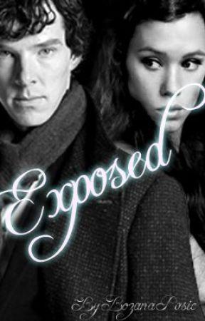 Exposed: A Sherlock FanFiction - Chapter 6 - Wattpad