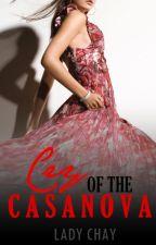 CRY OF THE CASANOVA [Ms.Fearless VS Mr. Casanova, #1] by lady_chay