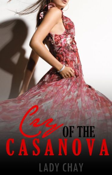 CRY OF THE CASANOVA [Ms.Fearless VS Mr. Casanova, #1]