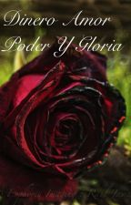 Dinero,amor,poder y gloria by pandil4nd