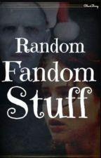 Random funny short fandom stories by ArtzCrafty52